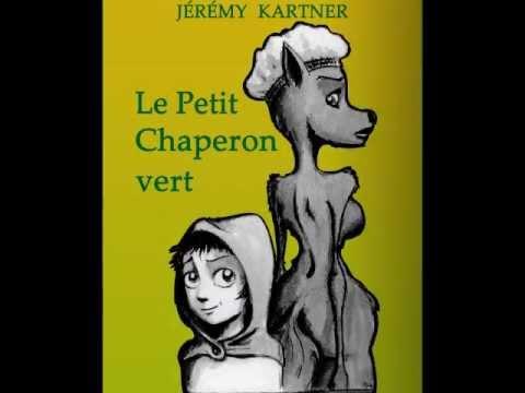 Le Petit Chaperon Vert, E-book De Miriam Blaylock Et Jérémy Kartner