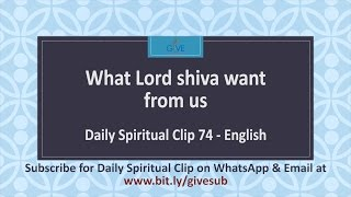 What Lord Shiva want from us -DSC#074