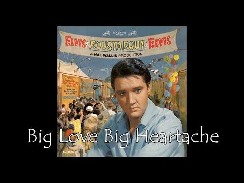 ♥♪♫ Big Love Big Heartache ♫♪♥