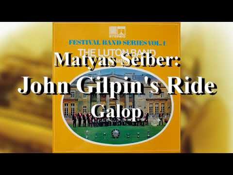 The Luton Band: John Gilpin's Ride, Galop