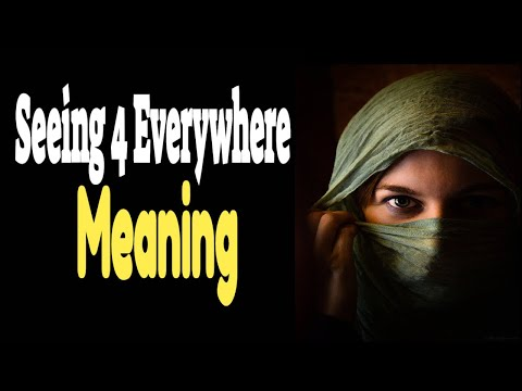 4 Meaning Numerology-Seeing 4 Everywhere?