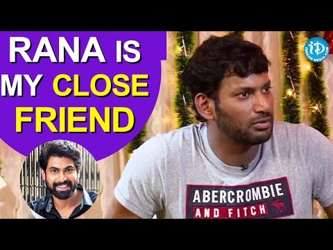 Rana Is My Close Friend - Vishal ||...