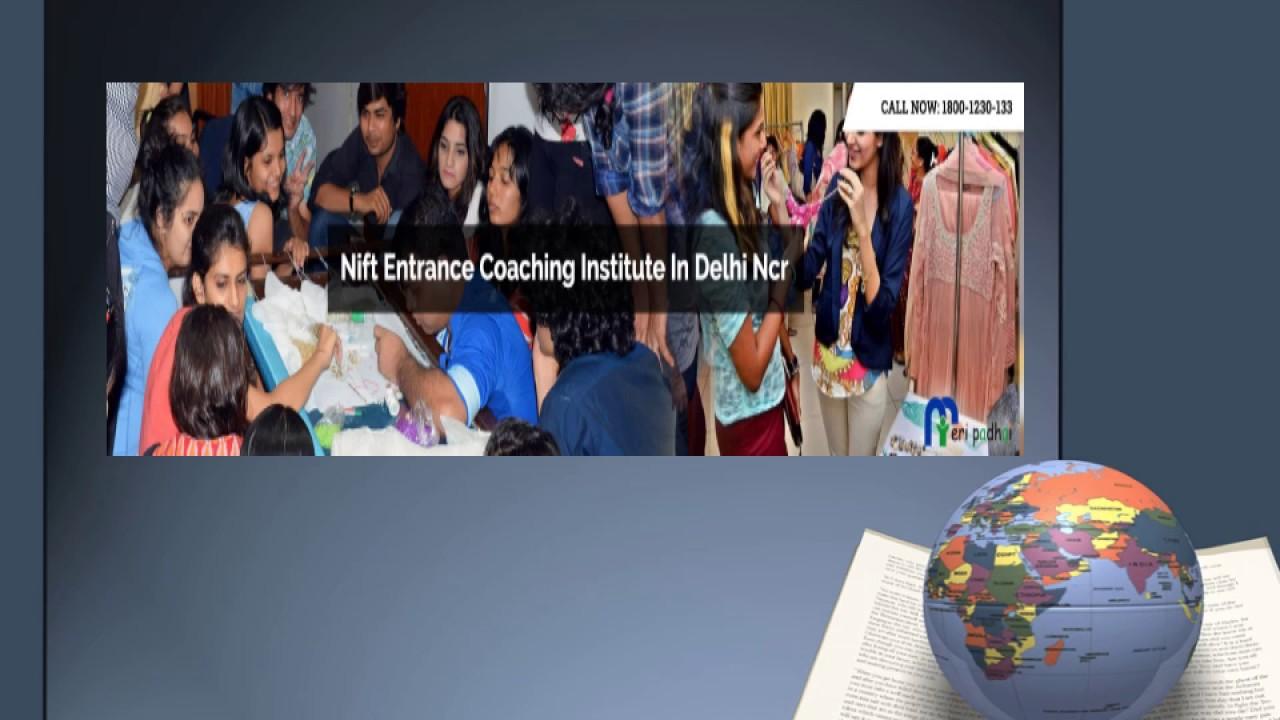 Best Nift Enternace Exam Preparation Institute In Delhi Ncr Call 1800 1230 133 Youtube