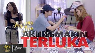 Download lagu Ayumi Ara - Aku Semakin Terluka (Cinta Aku Menyerah) - Official Music Video