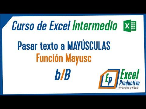 excel-intermedio:-pasar-texto-a-mayúscula-(mayusc)-en-excel.-#-1