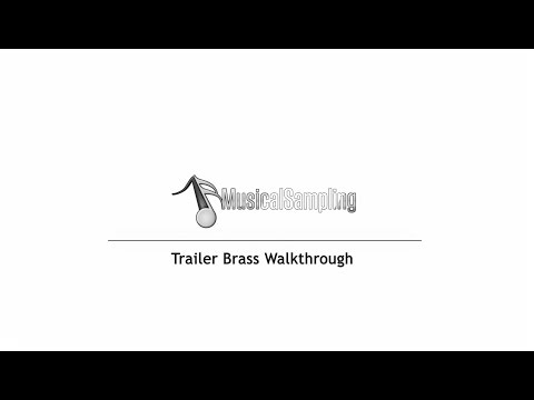 Trailer Brass Walkthrough