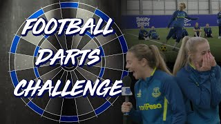 FOOTBALL DARTS CHALLENGE! | EVERTON WOMEN TOURNAMENT