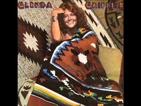 Glenda Griffith | All My Friends | Lyrics by Danny O'Keefe | 1977