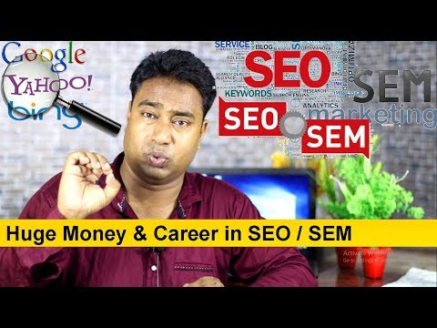 How to make money & Career as a SEO/SEM Expert in 2018 ! Search engine optimization & marketing
