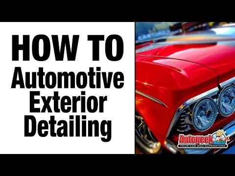 How To Do Automotive Exterior Detailing - Autogeek