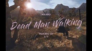 Marpo: Making of Dead Man Walking 2/3
