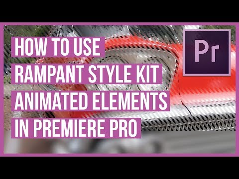 How to Use the Animated Elements from Rampant Style Kits in Premiere Pro