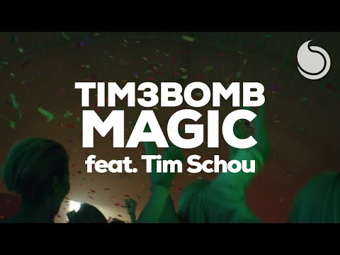 Tim3bomb Ft. Tim Schou - Magic (Official Music Video)