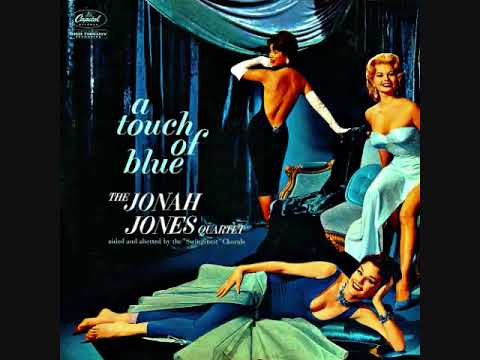 Jonah Jones Quartet ‎  A Touch Of Blue  Full Album