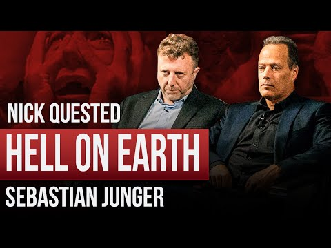 SEBASTIAN JUNGER & NICK QUESTED - HELL ON EARTH | London Real