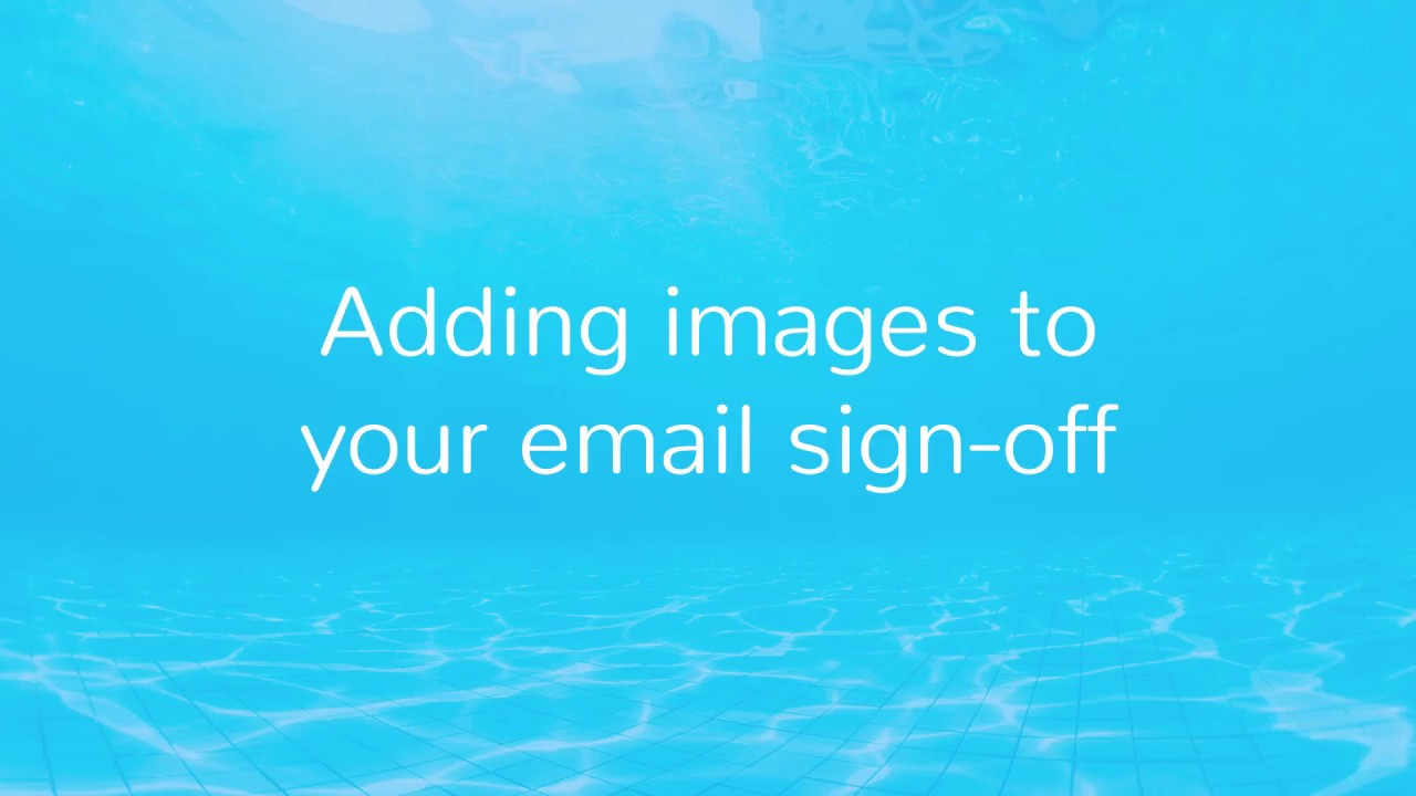 Adding images to email sign off