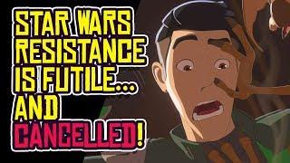Disney CANCELS Star Wars Resistance!