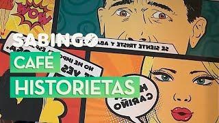 Café Historietas - La cafetería del cómic | Sabingo