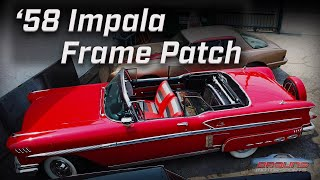 Welding a Custom Frame Patch for a 1958 Chevy Impala