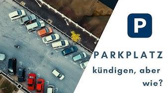 Parkplatzmiete kündigen, geht das?