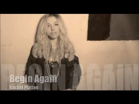 Rachel Platten - Begin Again (Official Lyric Video)