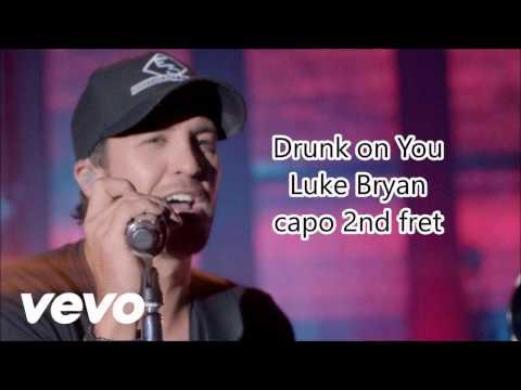 drunk on you luke bryan lyrics and chords
