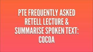PTE Retell Lecture & Summarize Spoken Text: Cocoa in Ancient Time