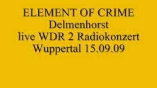 Element of Crime live-Delmenhorst