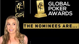 The Global Poker Awards Nominees Are...
