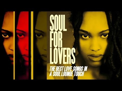 Top Lounge and Chillout Megamix - Soul and Funky Music For Lovers
