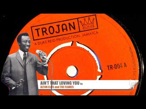 Alton Ellis - Ain't That Loving You (1967) Trojan 004 A