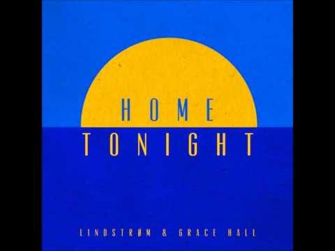 Lindstrøm - Home Tonight Feat. Grace Hall (Fort Romeau Remix)