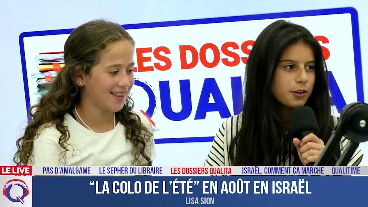 """La colo de l'été"" en août en Israël - Dossier#233"