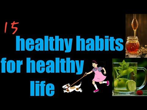 15 Healthy Habits For Healthy Life[ In Marathi ] || healthy habits आपल्या निरोगी आरोग्यासाठी