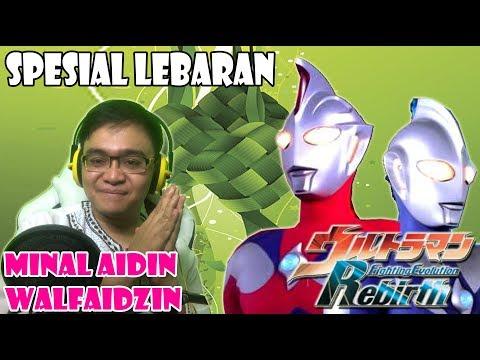SPECIAL LEBARAN - ULtraman FE REbirth PS2