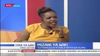 Mtaala mpya wa elimu (Sehemu ya Tatu) |Mizani ya Wiki