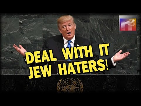SURPRISE! Trump Keeps Promise, United Nations Jew Haters FURIOUS