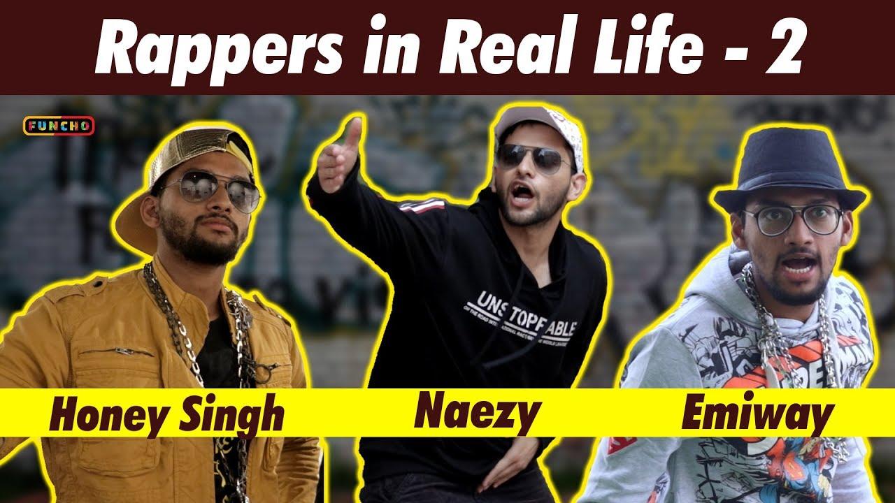 Download Rappers in Real Life - 2 | Emiway | Yo Yo Honey Singh | Naezy | Divine | Funcho Entertainment