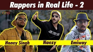 Rappers in Real Life - 2 | Emiway | Yo Yo Honey Singh | Naezy | Divine | Funcho Entertainment