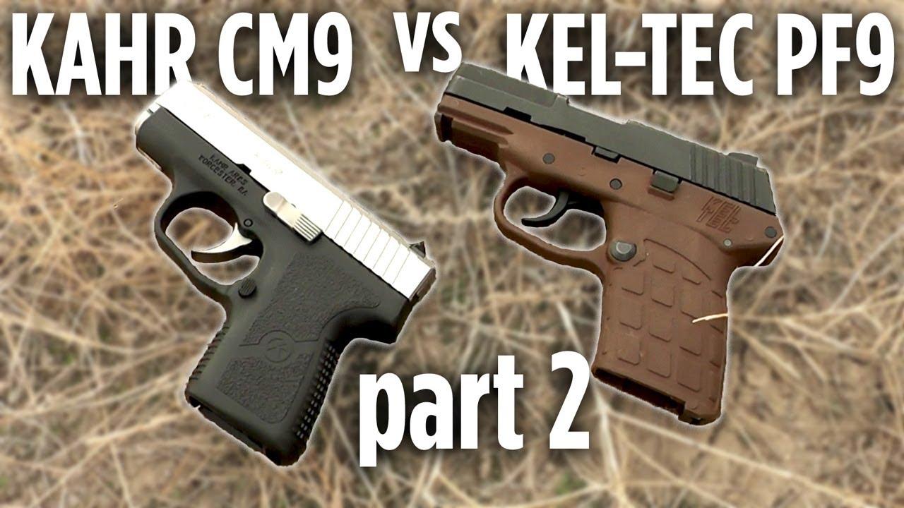 Kel-Tec PF9 vs Kahr CM9 Part 2: Side by Side Comparison