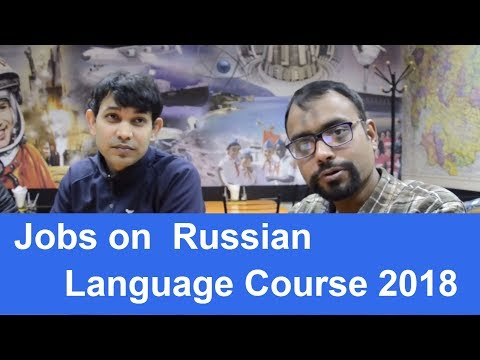 How to get job in Russia on Russian Language Course 2018