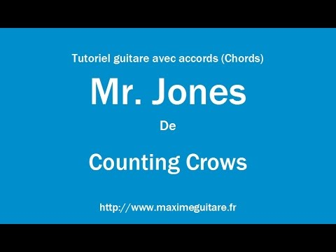 Mr. Jones (Counting Crows) - Tutoriel guitare avec accord (Chords ...