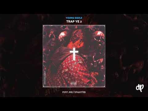 Young Sizzle -  Talkin [Trap Ye 2]