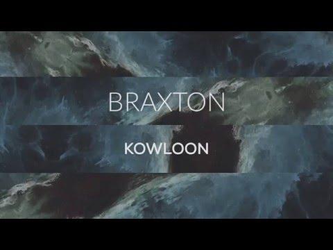 Braxton - Kowloon