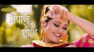 Nepali Chori   Nisha Kandel    Official Music Video   New Nepali Song 2018