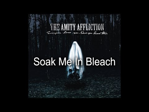 Download The Amity Affliction - Soak Me In Bleach s Mp4 baru