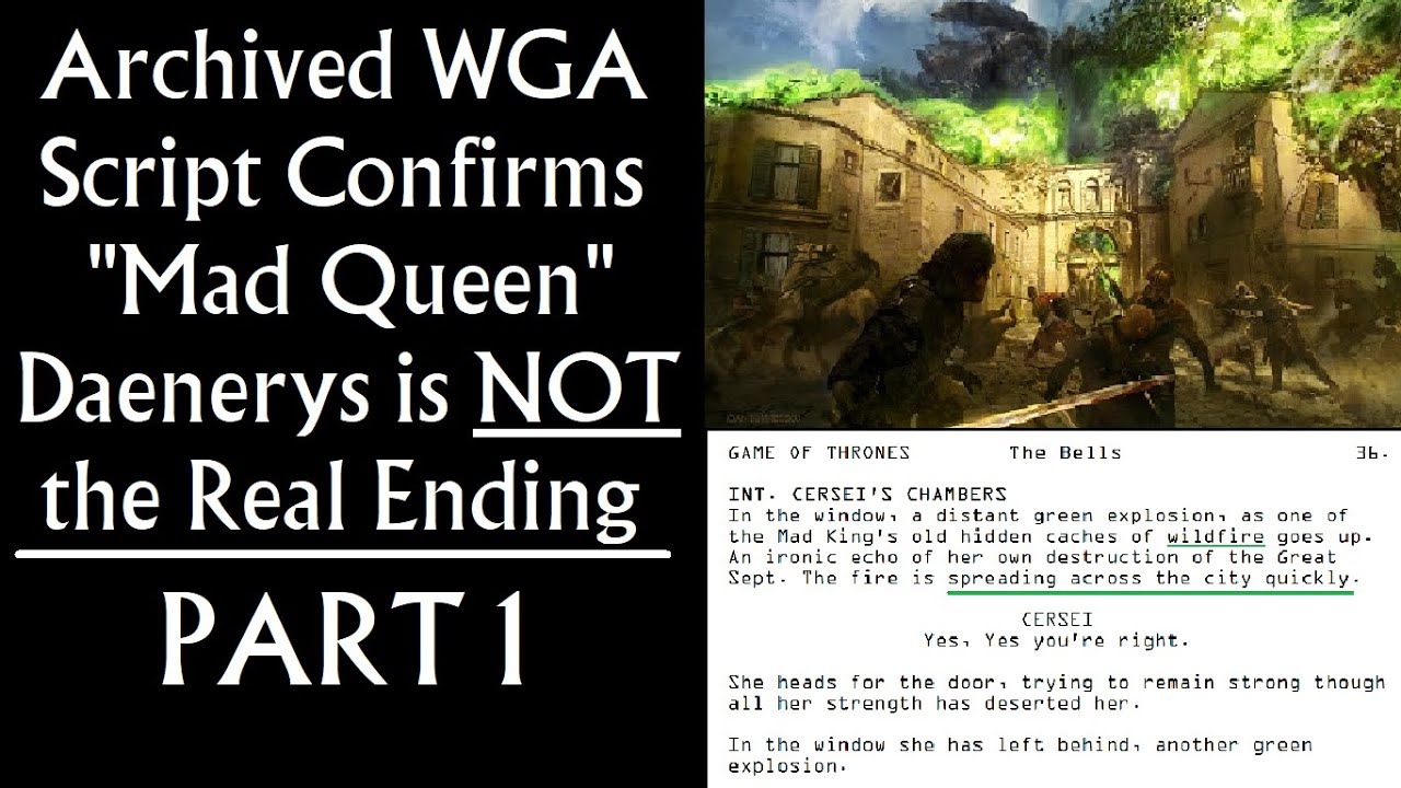 "Archived WGA Script Confirms ""Mad Queen Daenerys"" is NOT the Real Ending - Game of Thrones (Part 1)"