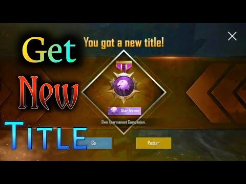 How To Get Star Trainer Title In Pubg Mobile Coc Technical Youtube