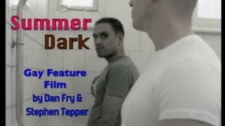Repeat youtube video Gay Feature Film - 'SUMMER DARK' (2010)