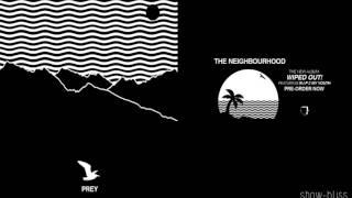 The Neighbourhood - Prey (+ FREE DOWNLOAD)